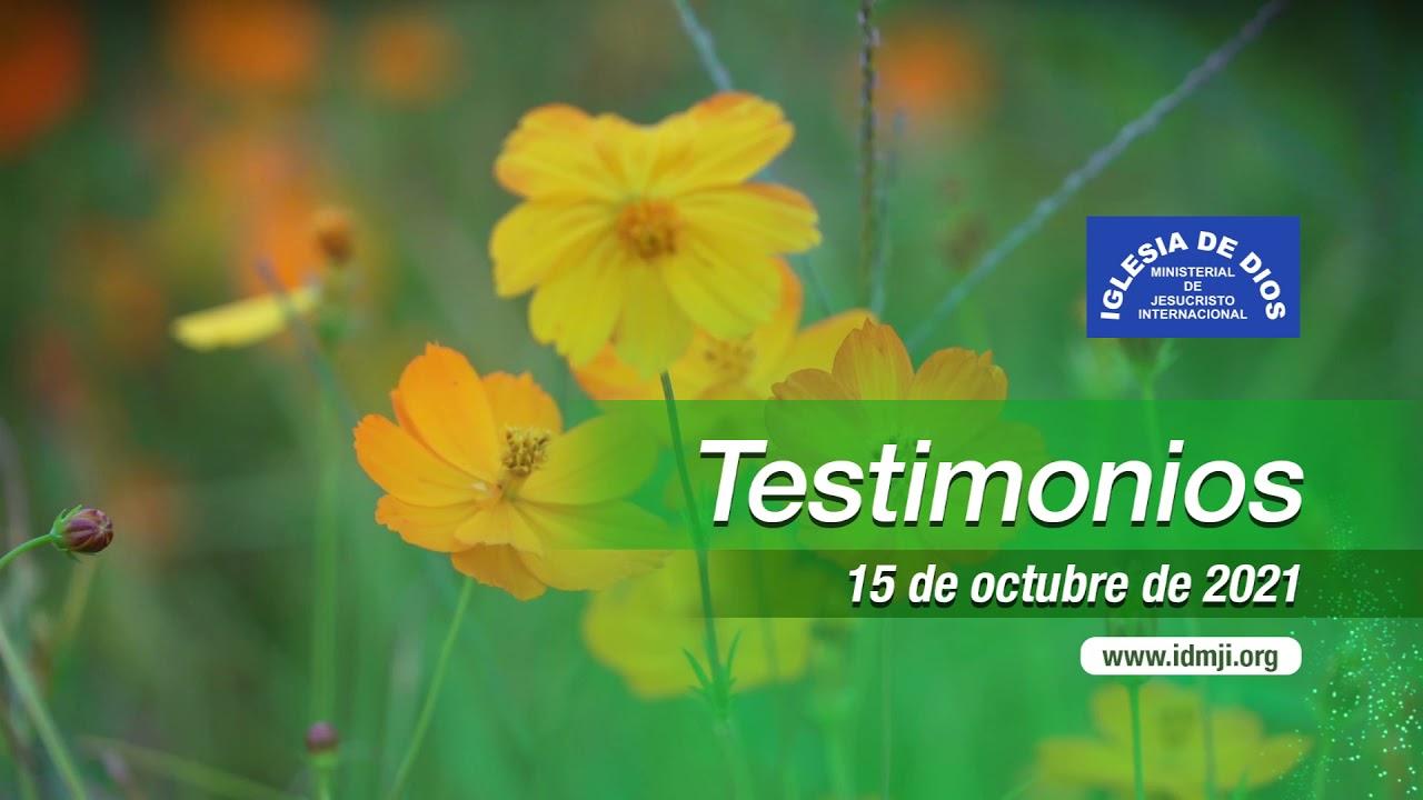 Testimonios 15 de octubre de 2021 - Iglesia de Dios Ministerial de Jesucristo Internacional