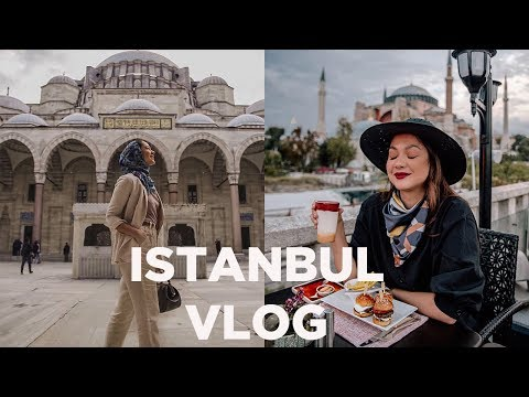 Our Istanbul Vlog & Guide 2019! | Fashion Breed