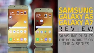 Samsung Galaxy A5 (2017), Galaxy A7 (2017) Review | Camera, Specs, Verdict, and More