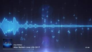 Alan Walker   Love Life 2017