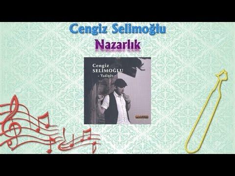 Cengiz Selimoğlu - Nazarlık