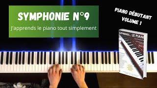 Symphonie n°9 - J'apprends le piano tout simplement - Volume 1