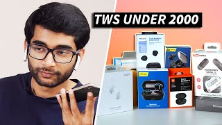 We Tried 10 Cheap Wireless TWS Under 2000 Rs