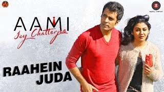 Raahein Juda - Aami Joy Chatterjee   Abir Chatterjee & Joya Ahsan   K Mohan (Agnee) & Zeenia Roy Deb