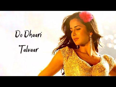 Download Do Dhaari Talwaar Song Lyrics , Katreena Kaif,Imran Khan,Ali Zafar,Tara Mere Brother Ki Dulhan