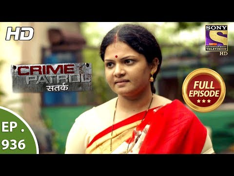 Crime Patrol Satark - Ep 936 - Full Episode - 14th  July, 2018