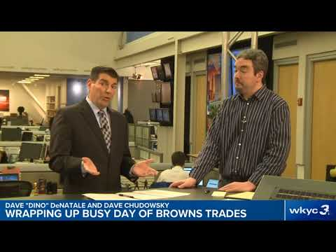 Reaction to flurry of Cleveland Browns trades with WKYC's Dave DeNatale and Dave Chudowsky