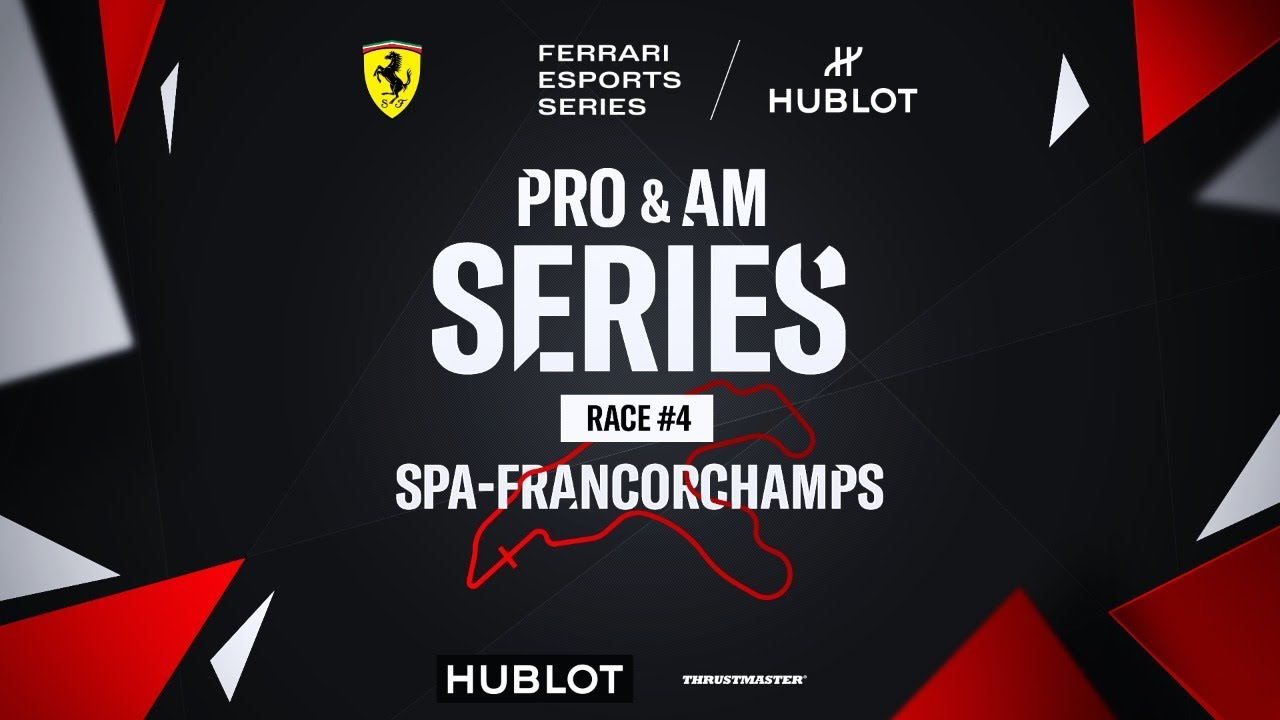 Ferrari Hublot Esports Series - PRO and AM Series - Race #4