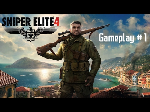 Sniper Elite 4 Gameplay #1 - Kill General Schmidt and High Officer (Part 1)