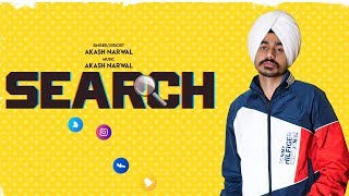 Search ( Full Song ) Akash Narwal | New Punjabi Songs 2019