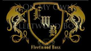 Fleetwood Boss - On My Own (Lyrics)