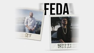 """SEF x Breezi """"FEDA"""" [prod. by Anywaywell] 