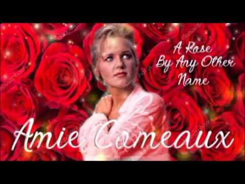Amie Comeaux  A Rose  Any Other Name