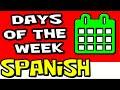 Learn Days of the Week in SPANISH | Spanish Kids | Preschool Spanish | Baby Spanish