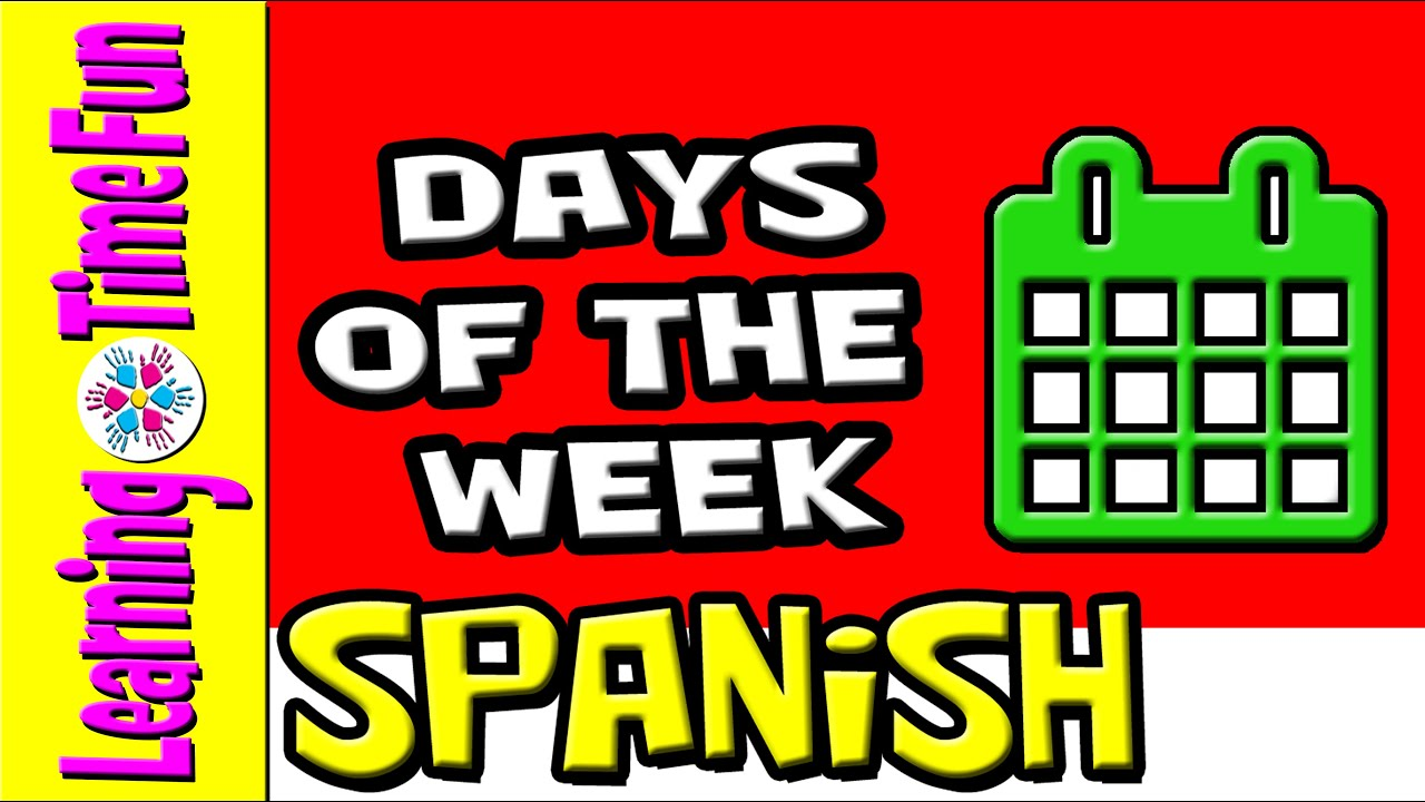 Spanish colors for preschool - Learn Days Of The Week In Spanish Spanish Kids Preschool Spanish Baby Spanish Youtube