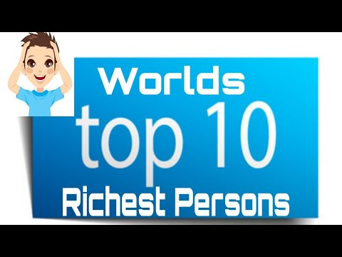 World's Top 10 Billionaire | Forbes List Of Top 10 Rich Person