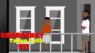 Emergency | Takpo Calls 911 (UG Toons)