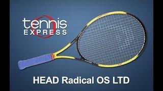 HEAD Radical OS LTD Tennis Racquet Review | Tennis Express