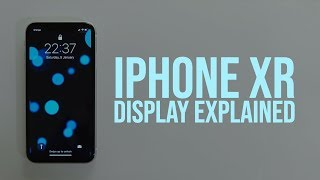 iPhone XR: Controversial Display Explained