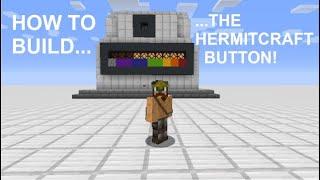 THE HERMITCRAFT BUTTON - Tutorial