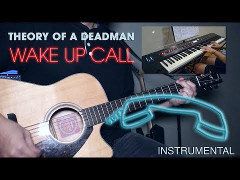 Theory of a Deadman - Wake Up Call (Instrumental Cover)
