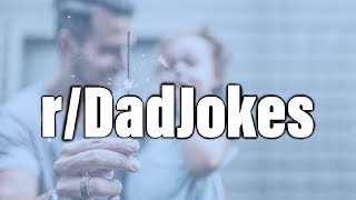 r/DadJokes | TOP POSTS OF ALL TIME | Ep 136 |