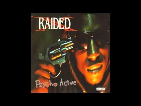 X-Raided. Psycho Active (Full Album)