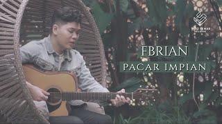 Fbrian  Pacar Impian (Music Video)