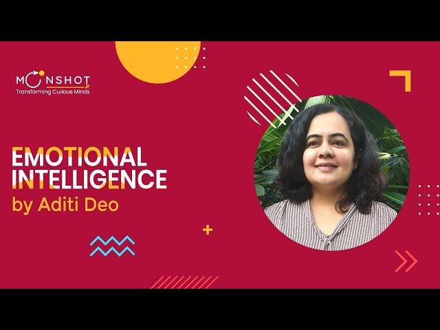 Emotional Intelligence: Aditi Deo