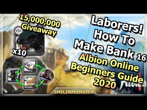 Laborers!   ?? How To Make Bank 16 ??   Albion Online Beginners Guide 2020