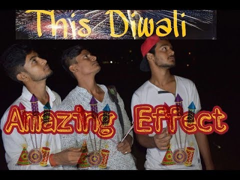 This Diwali Amazing Effect ||Busted Minds||
