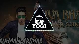 Miya Bhai Rap Remix 2019 || Hyderabadi Marfa mix || Ruhan Arshad || - DJ YOGI