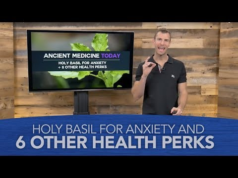 Holy Basil for Anxiety And 6 Other Health Perks