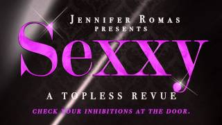 Repeat youtube video SEXXY, Las Vegas' newest Topless Revue by Jennifer Romas