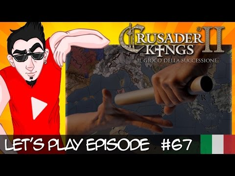 Crusader Kings 2: Succession Game #67 Don't call my name... Alessandria