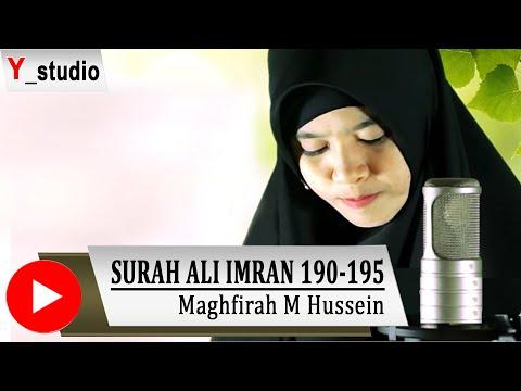 Maghfirah M Hussein Recitation of Quran Surah Ali Imran Ayat 190-195