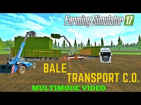 Farming Simulator 17  BALE TRANSPORT C.O.