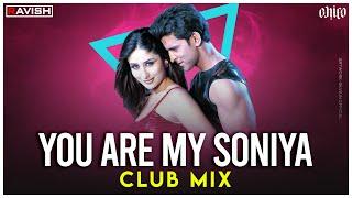 You Are My Soniya | Club Mix | Kabhi Khushi Kabhie Gham | DJ Ravish & DJ Chico
