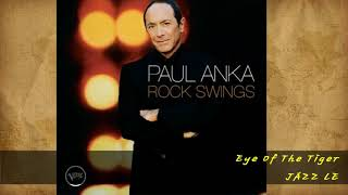 Paul Anka - Eye Of The Tiger