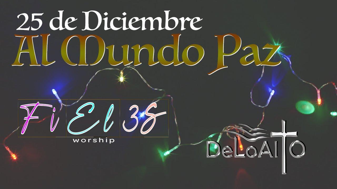 Al Mundo Paz Cover Banda Horizonte Fiel3s Worship Feat Deloalto Youtube