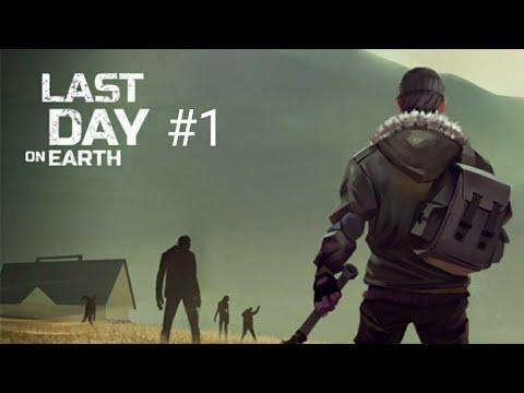 Last Day On Earth - ПОСЛЕДНИЙ ДЕНЬ НА ЗЕМЛЕ! /Часть №1