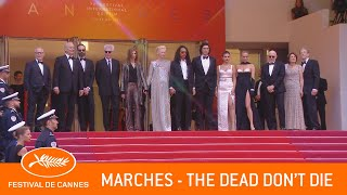 THE DEAD DON'T DIE - Les Marches - Cannes 2019 - VF