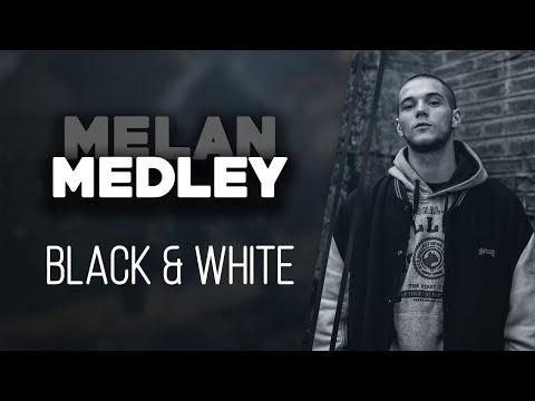 Youtube: MELAN | MEDLEY BLACK & WHITE