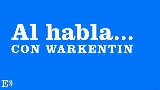 'Al habla... con Warkentin'