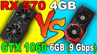 RX 570  VS  GTX 1060  (9Gbps)  | DX12  AND  DX11 | Comparison