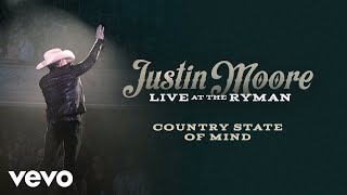 Justin Moore - Country State Of Mind (Live at the Ryman / Audio) ft. Chris Janson YouTube Videos