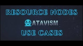 Atavism Online - Use Cases - Resource Nodes