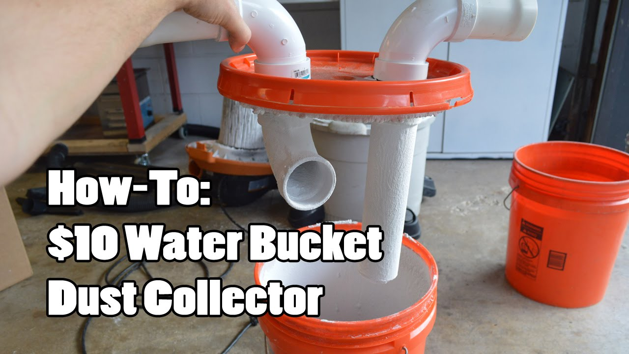 How To 10 Water Bucket Dust Collector Youtube