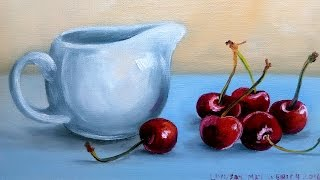 Pitcher & Cherries Oil Painting Tutorial