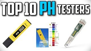 10 Cheapest  pH Testers In 2019